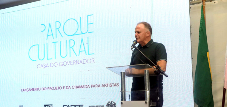 Governo do Estado lança projeto para Parque Cultural na Residência Oficial